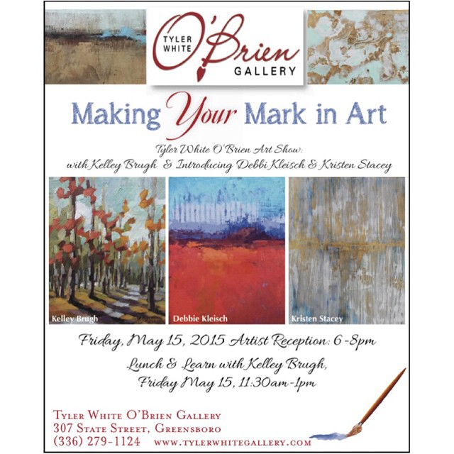 This Friday, May 15: I invite you to join me at my Lunch & Learn live painting demo and the Opening Reception for the Making Your Mark in Art Show! #ontheblog #kelleybrughfineart #kelleybrugh #featuredartist #tylerwhiteobriengallery #show