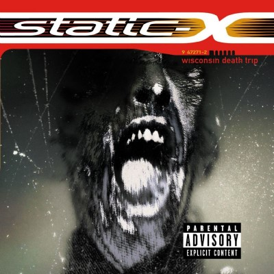 "Static-X - ""Wisconsin Death Trip"""
