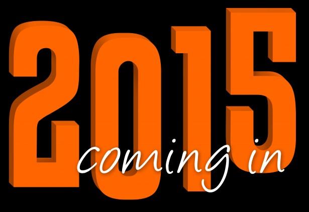 coming-in-2015-blocky-text-1396885652xsI.jpg