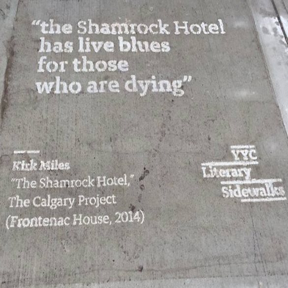 In front of the old Shamrock Hotel in East Calgary, a line from a Kirk Miles poem.
