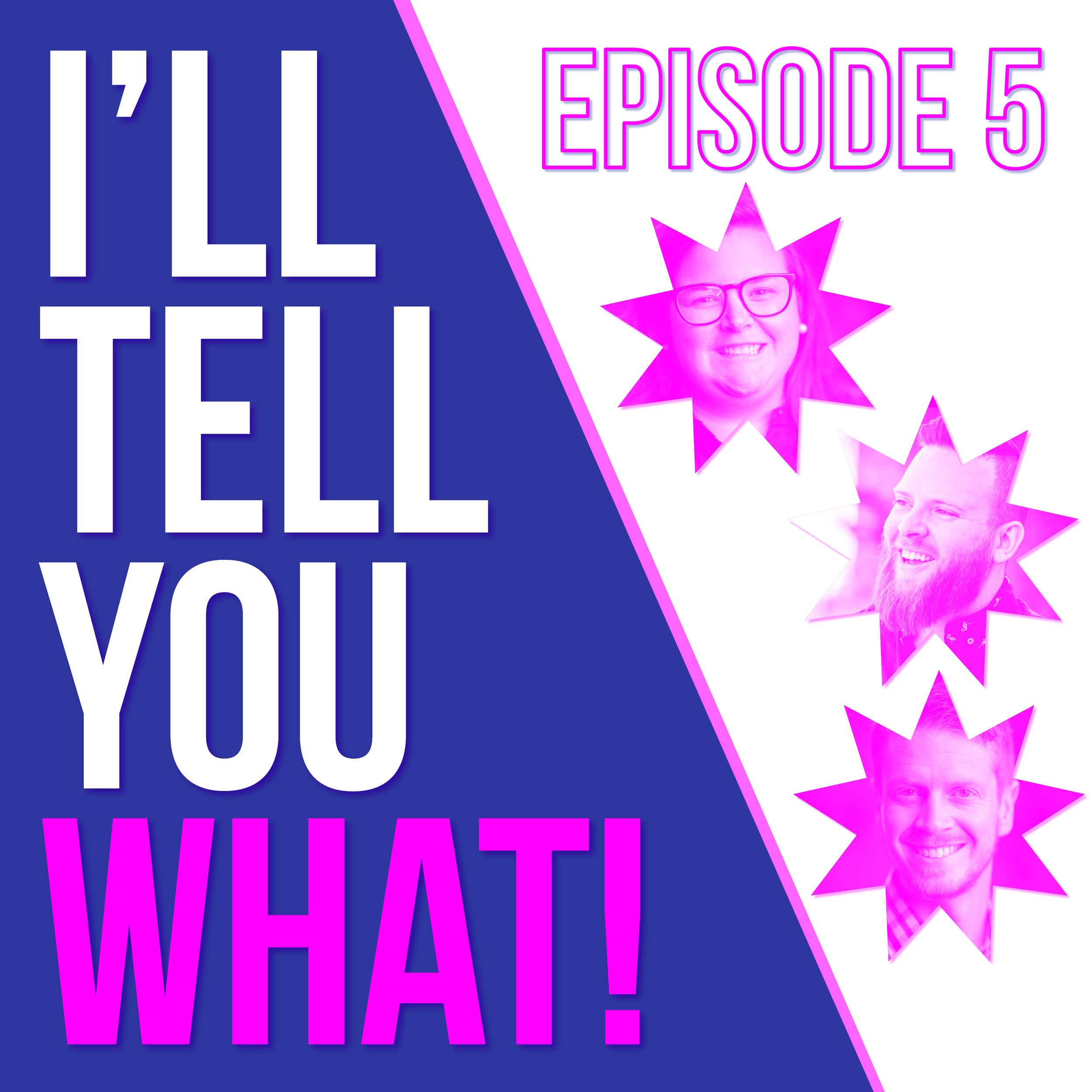 ITYW - Episode 5