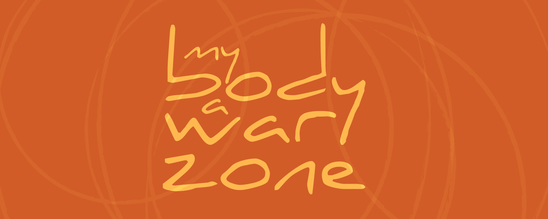 MyBodyAWarZone_title_WEB-01-01-01.png