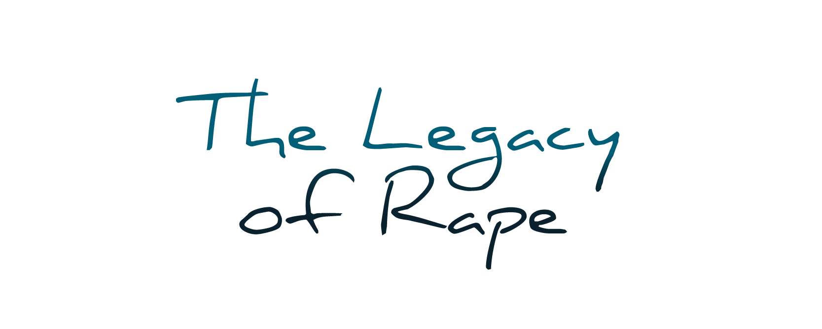 PROOF_ProjectTitles_All_The Legacy of Rape.jpg