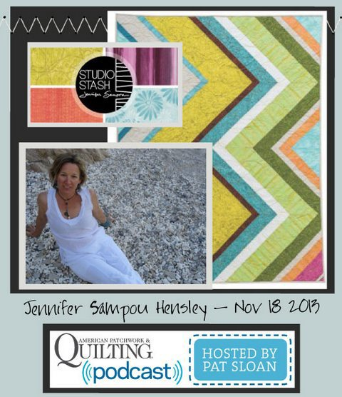 Pat Sloan American Patchwork and Quilting radio Jennifer Sampou Hensley Nov guest.jpg