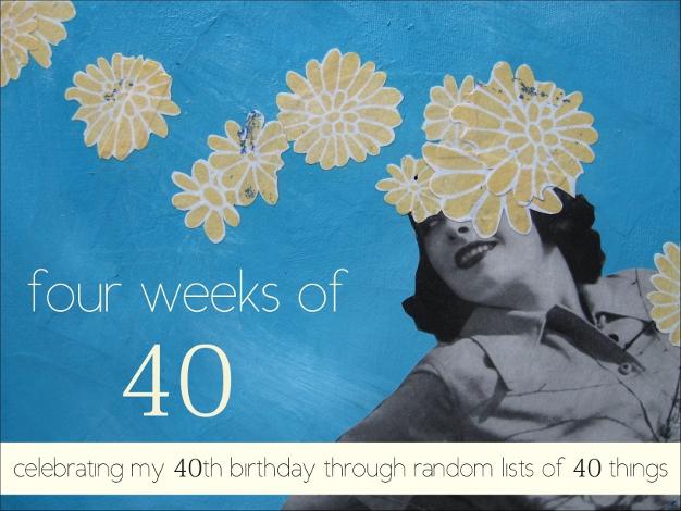 Four_Weeks_of_40(626wide).jpg