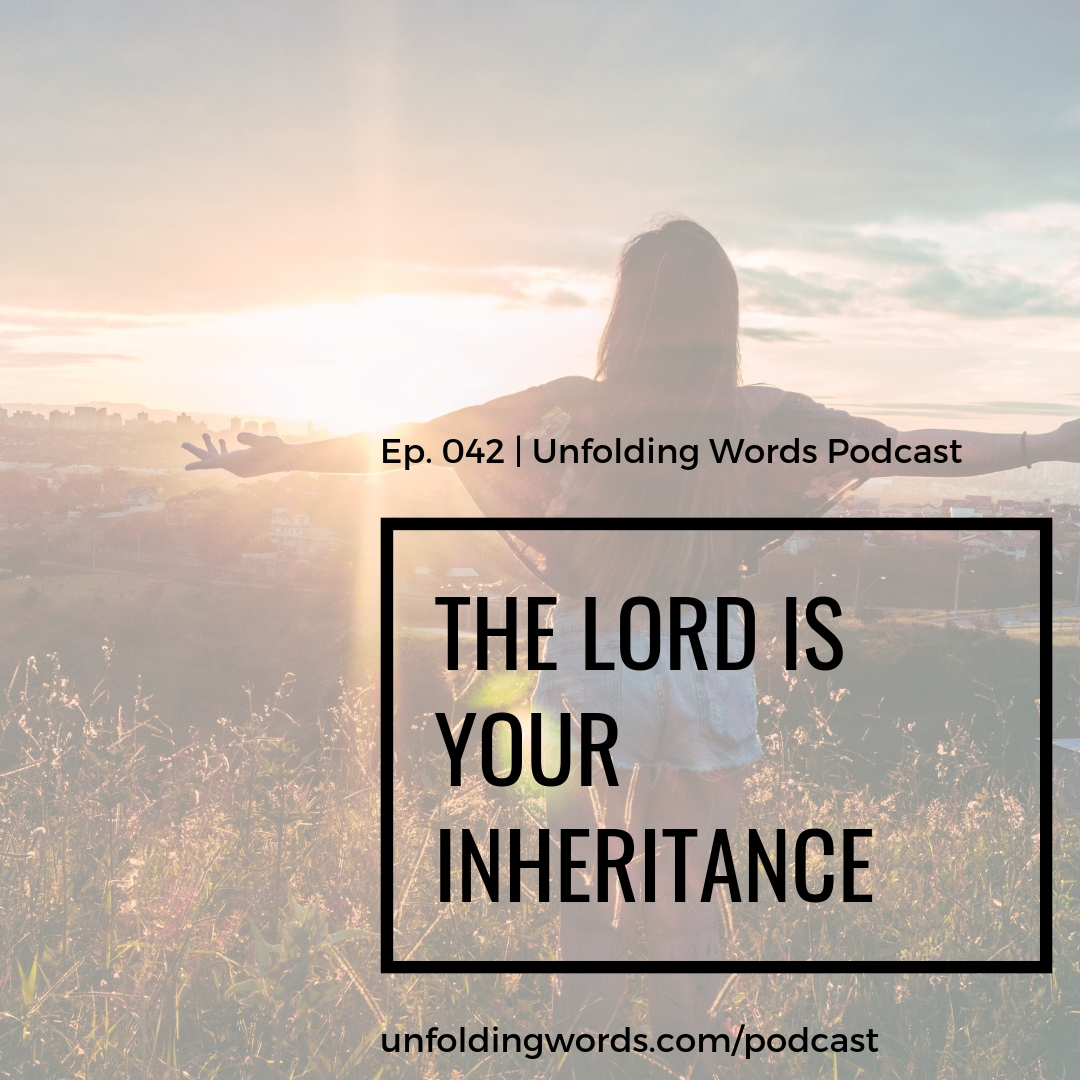 the lord is your inheritance
