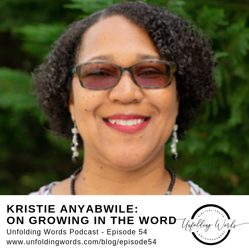 Kristie Anyabwile on Unfolding Words podcast