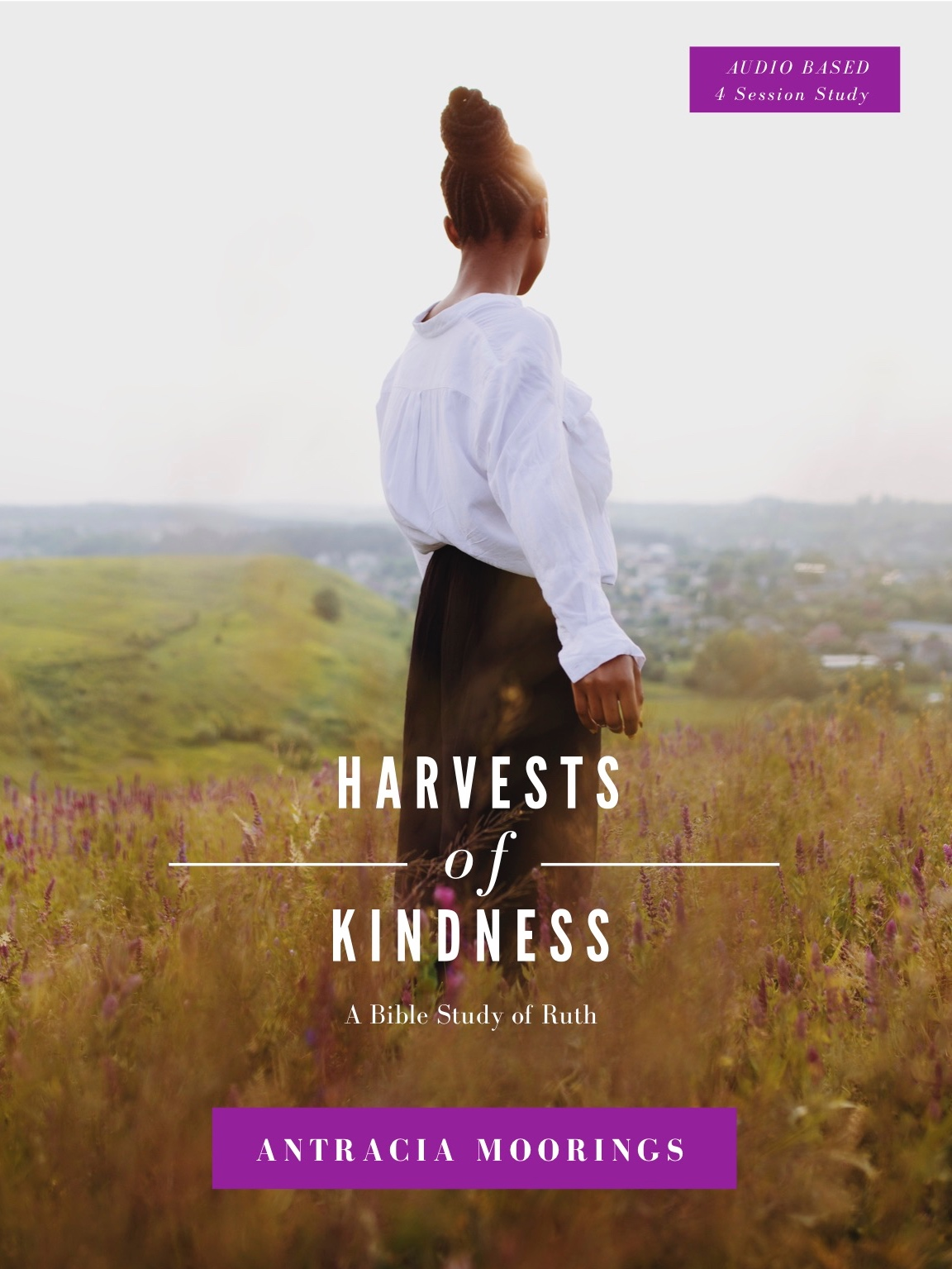 Harvests of Kindness: A Study of Ruth -