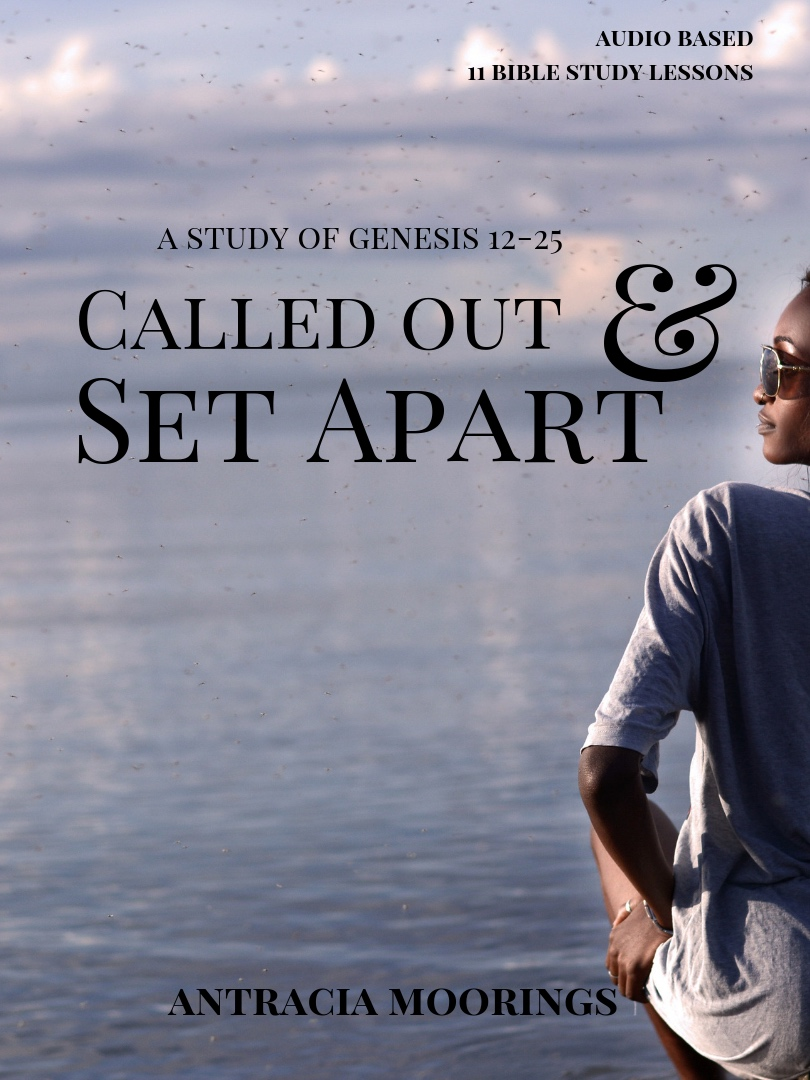 Called Out & Set Apart: A Study of Genesis 12-25 -