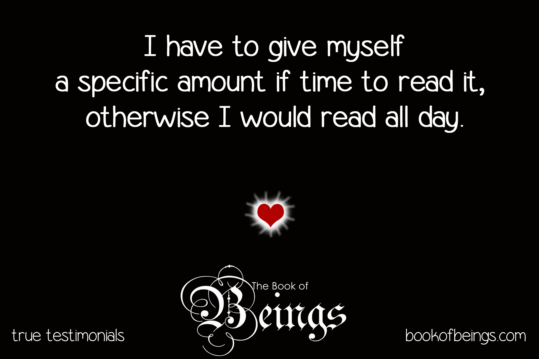 I have to give myself a specific amount of time to read it, otherwise I would read all day.