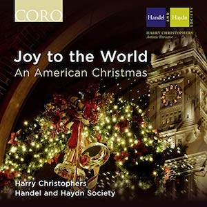 Joy to the World: An American Christmas, Handel and Haydn Society, 2013