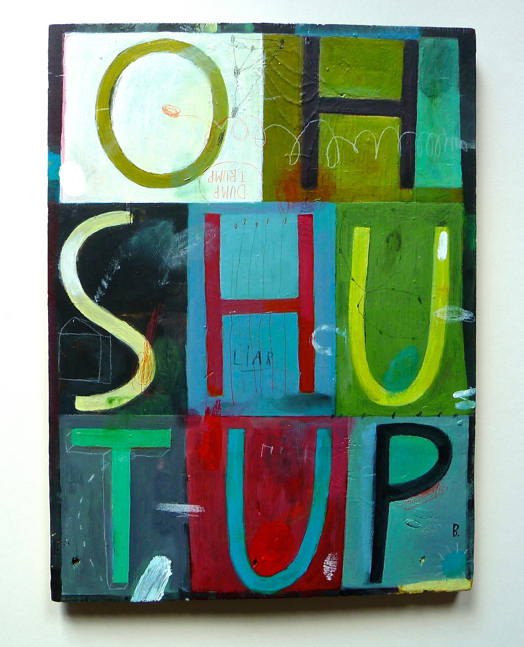 OH SHUT-UP  15 x 12  $495