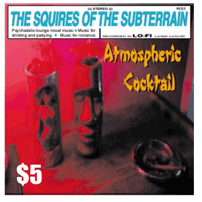 ATMOSPHERIC COCKTAIL $5.00