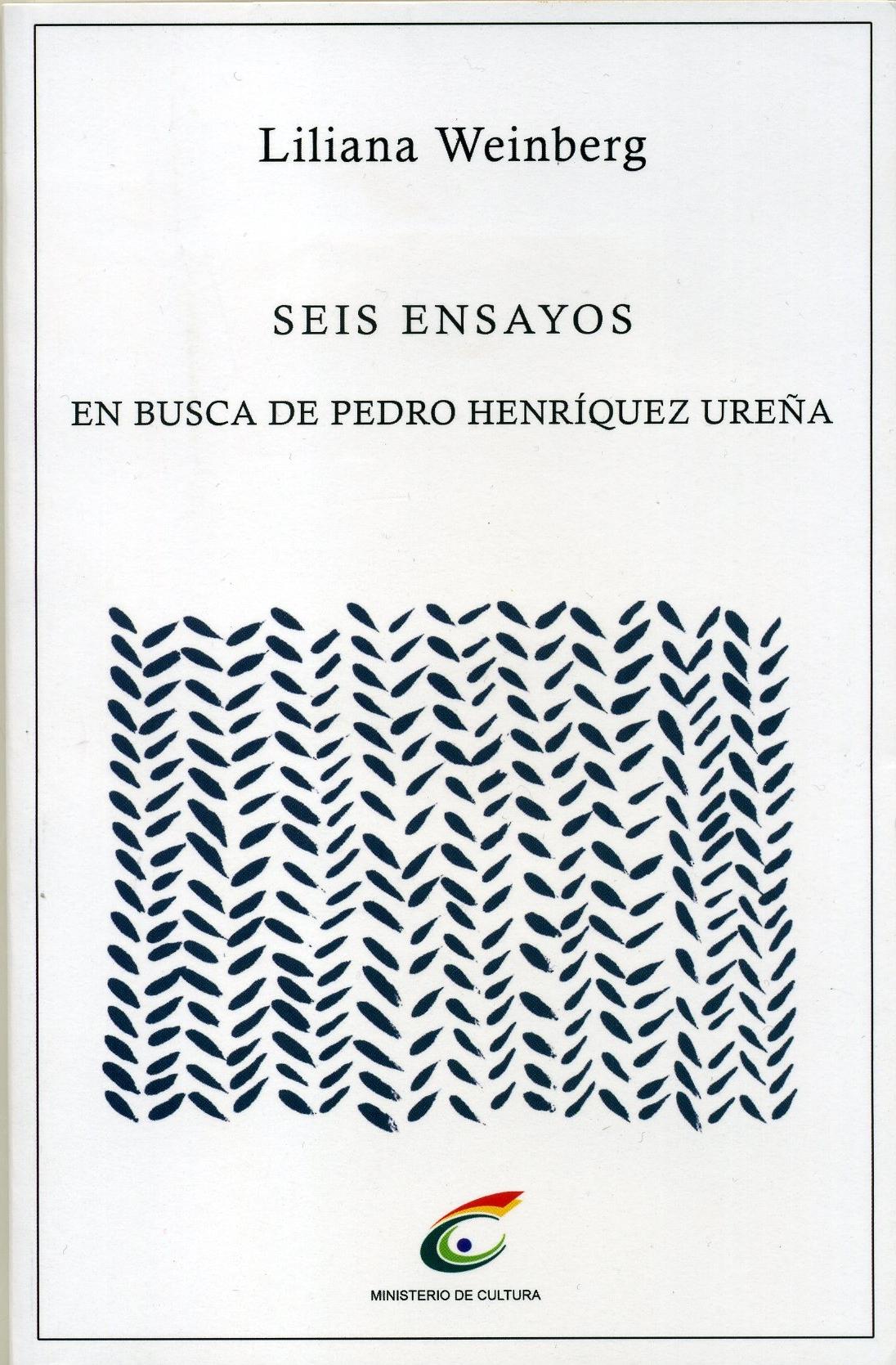 Seis ensayos en busca de Pedro Henríquez Ureña