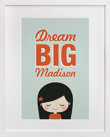 Dream Big   by  guess what?