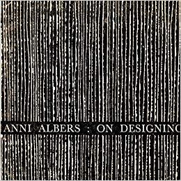 On Designing,  by Anni Albers