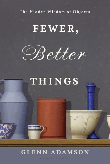 Fewer Better Things