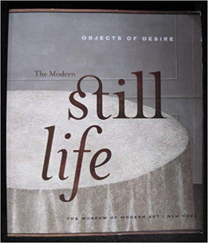 The Modern Still Life