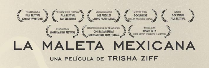 """Premios y menciones de """"La Maleta Mexicana"""""""