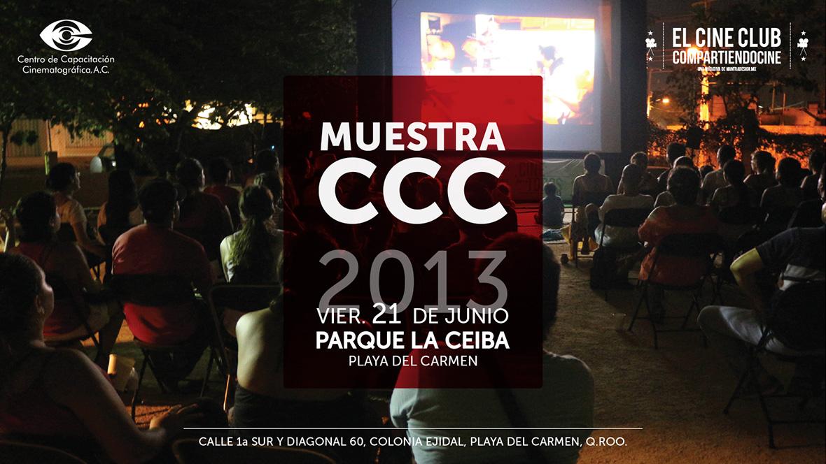La Muestra CCC 2013 en Playa Del Carmen