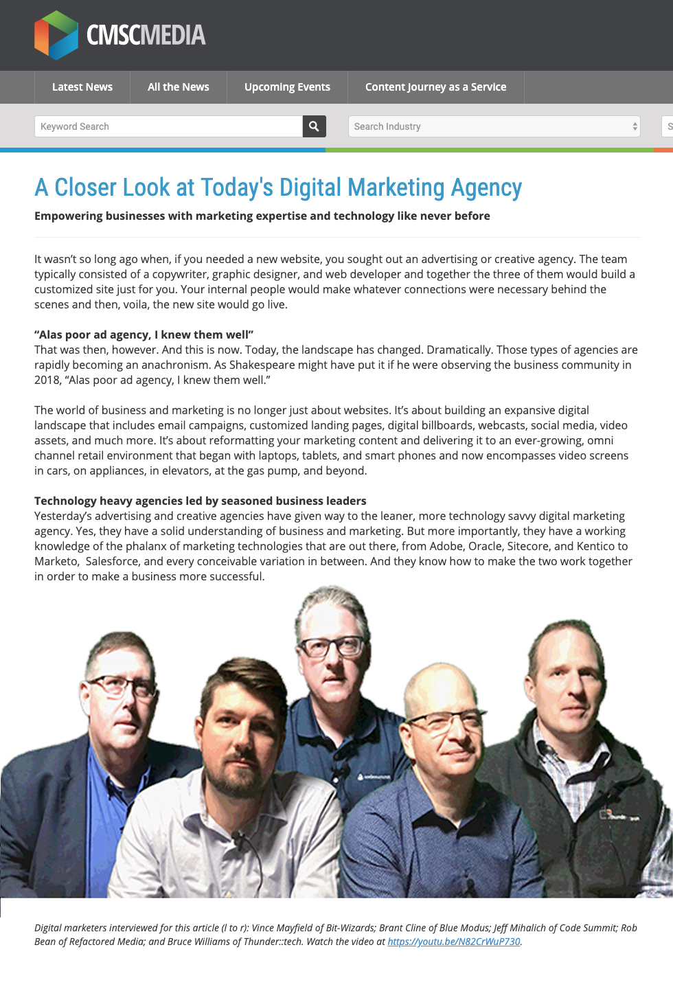 - By attending a partner meeting and shooting video interviews on-site, Jim Panagas was able to author an article for CMS-Connected (above) that showed today's digital marketing agency in a whole new light. The article featured a short embedded video (below) to increase its appeal.