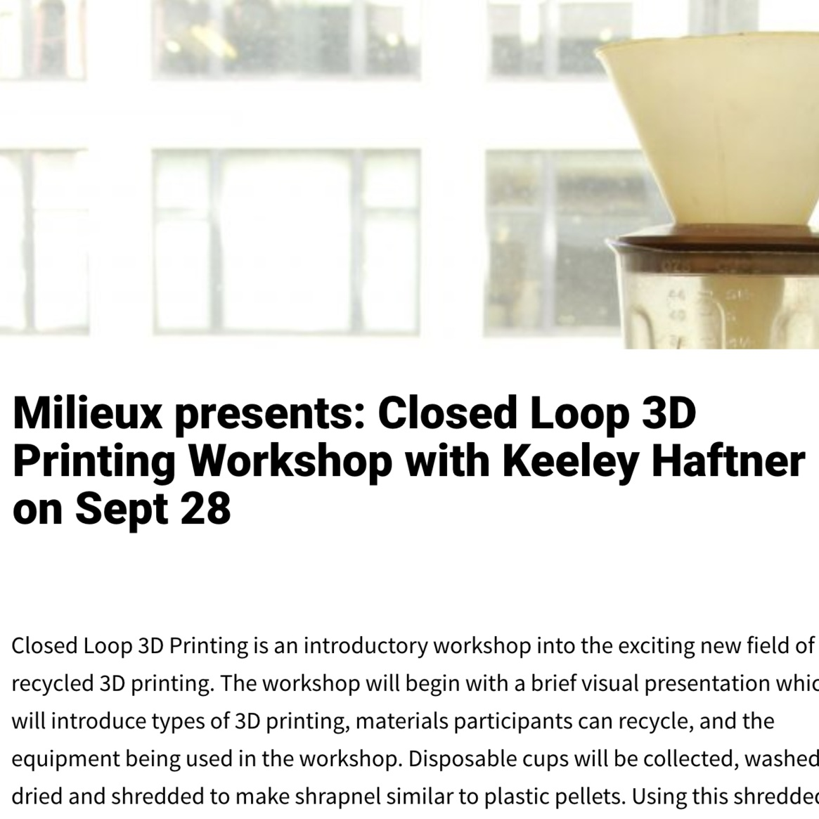 2016: Closed Loop 3D Printing