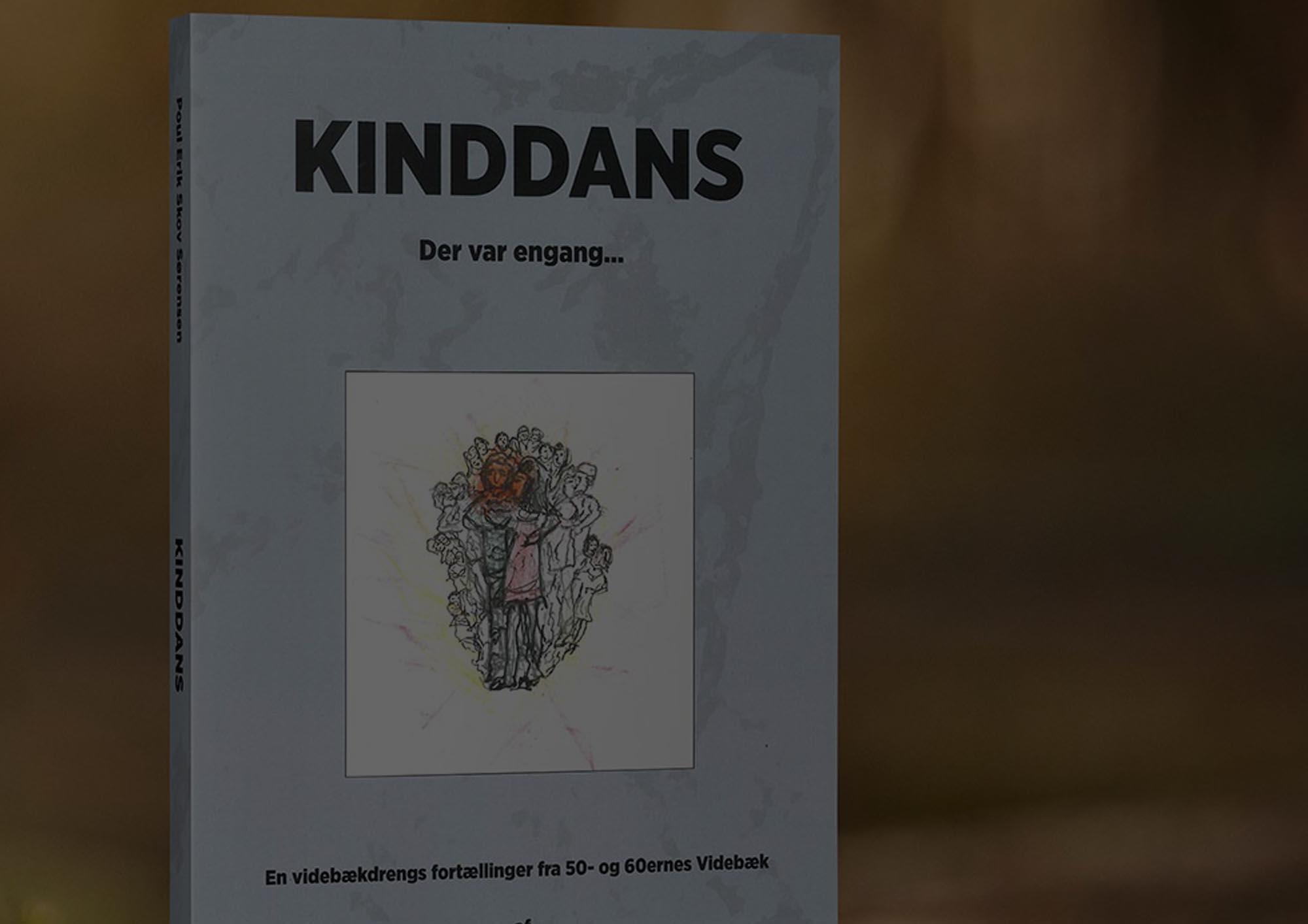 KINDDANS - EN VIDEBÆKSDRENGS FORTÆLLINGER