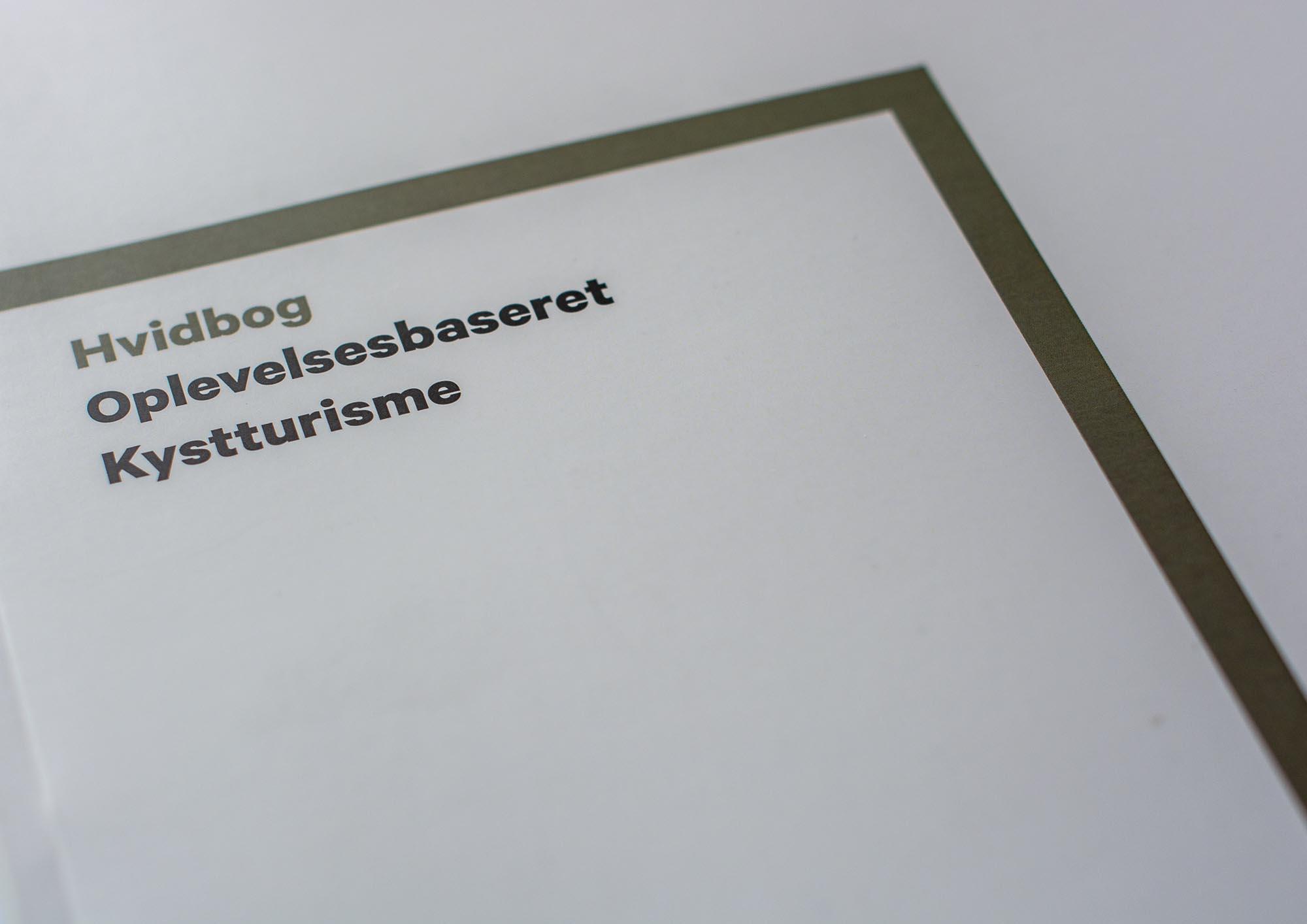hvidbogoplevelsesbaseret kystturisme - INSPIRATION - INFORMATION - VÆRKTØJVIDENCENTER FOR KYSTTURISMES MANGE PROJEKTER GENNEM 2-3 ÅR