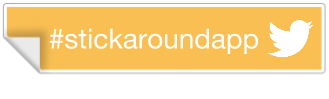 #stickaroundapp button.png