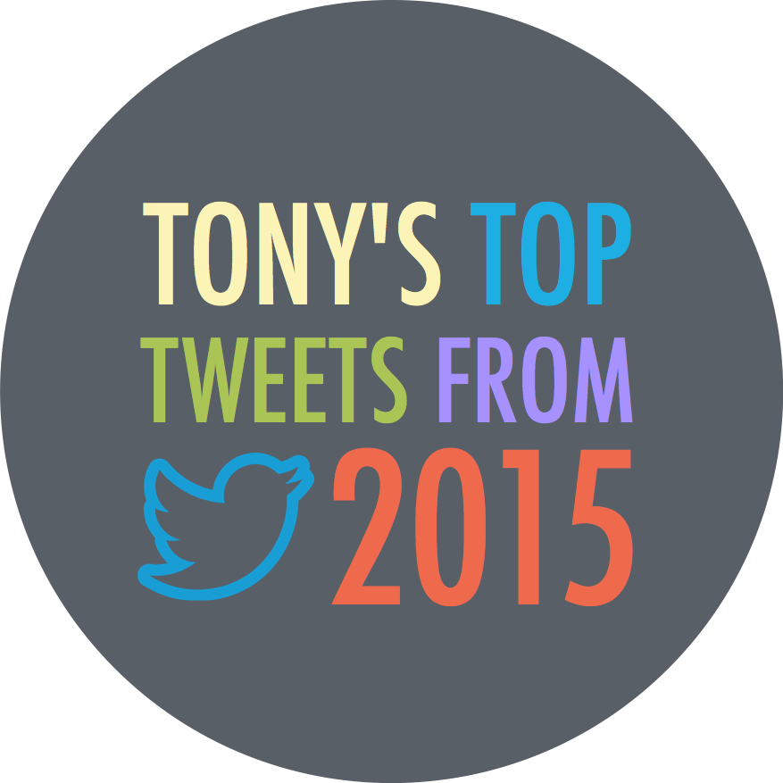 Tony's Top Tweets from 2015
