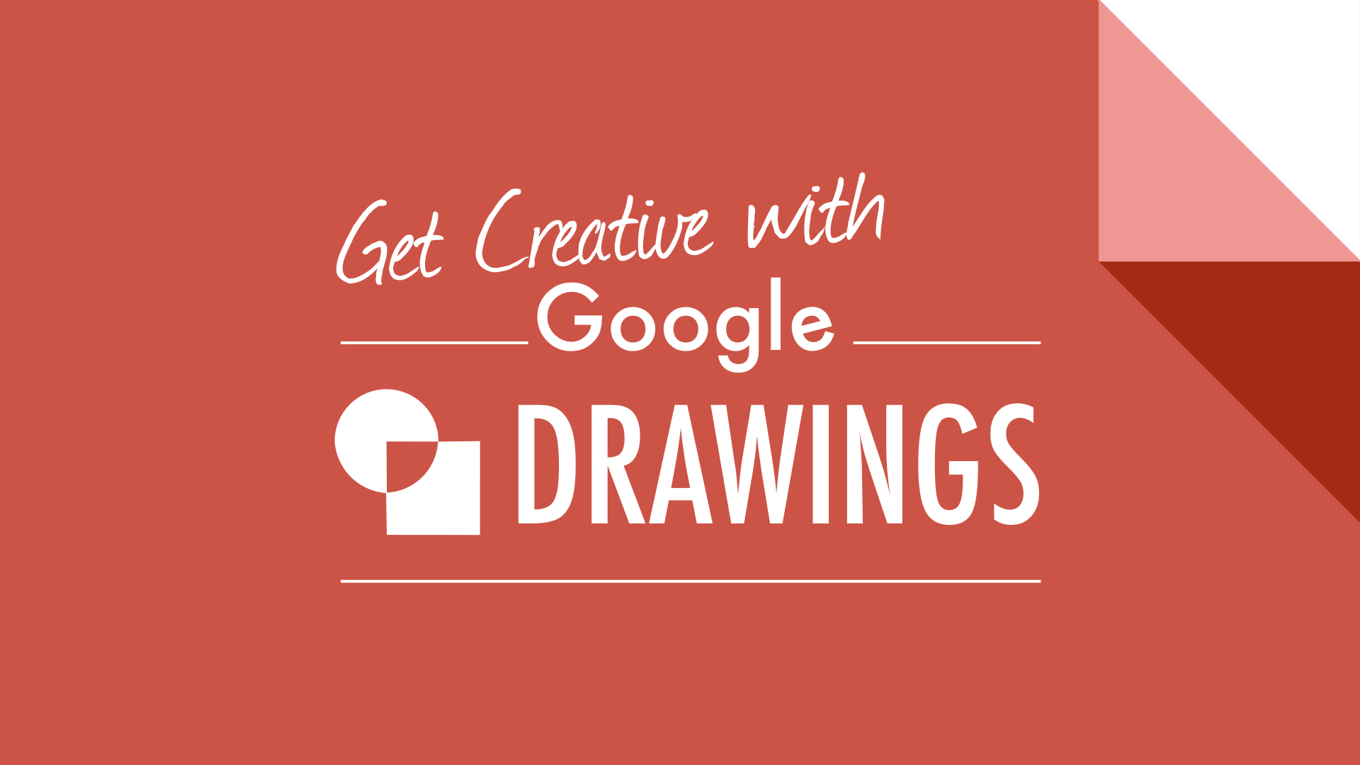 Get Creative with Google Slides and Drawings