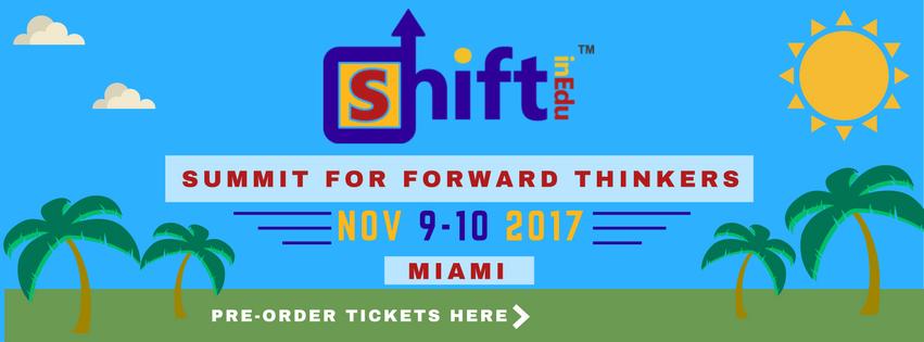 ShiftinEdu: Summit for Forward Thinkers