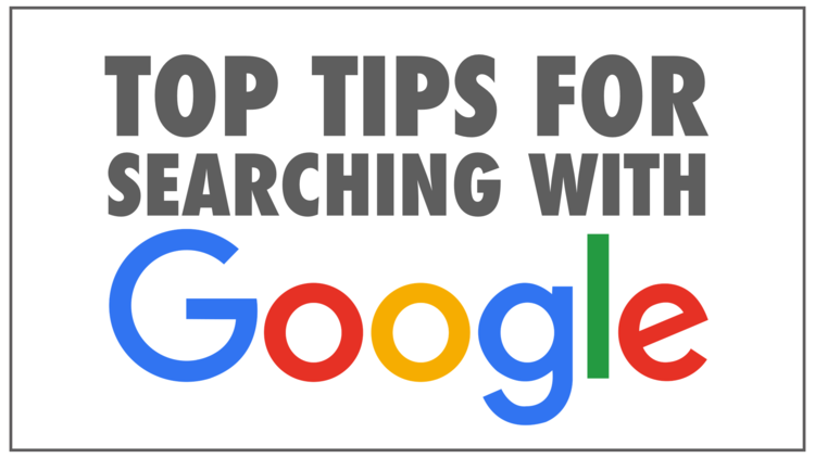 Top tips for searching with Google