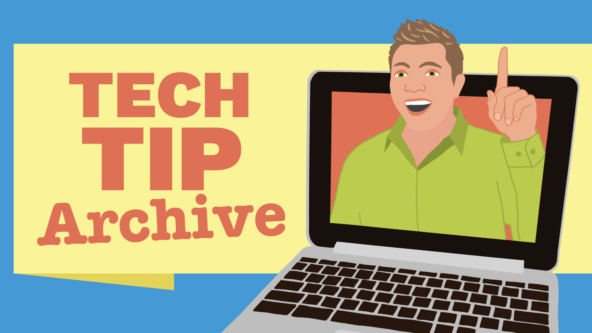 Tech Tip Archive with Cartoon Tony Vincent