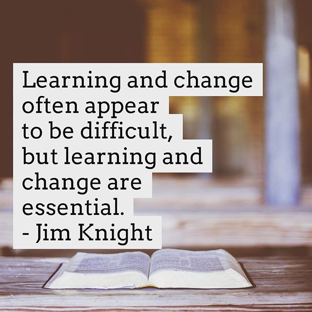 """""""Learning and change are essential."""" - Jim Knight.  #shakeuplearning"""