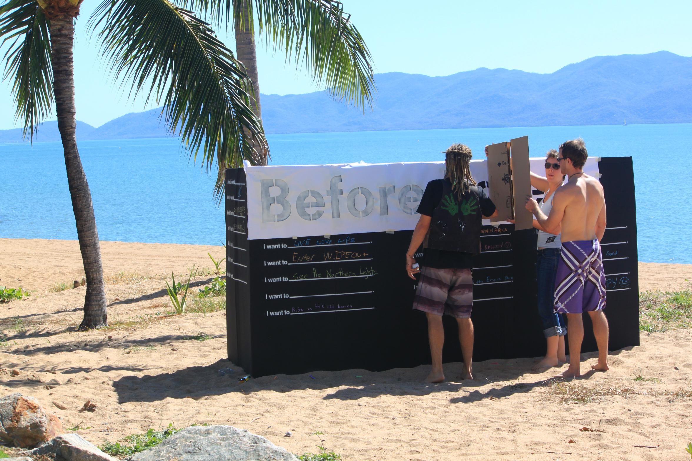 Before I die Townsville set up