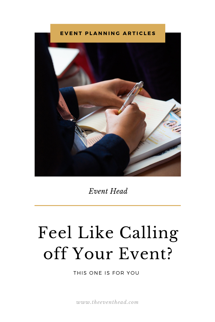 Feel Like Calling Your Event Off? This One's For You x