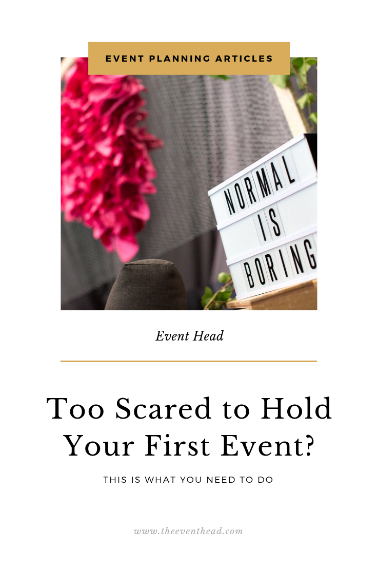 what to do when you are too scared to hold your first event