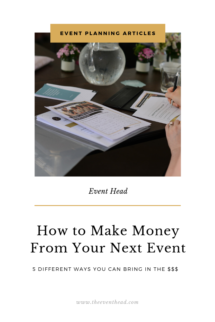 How To Make Money From Your Next Event