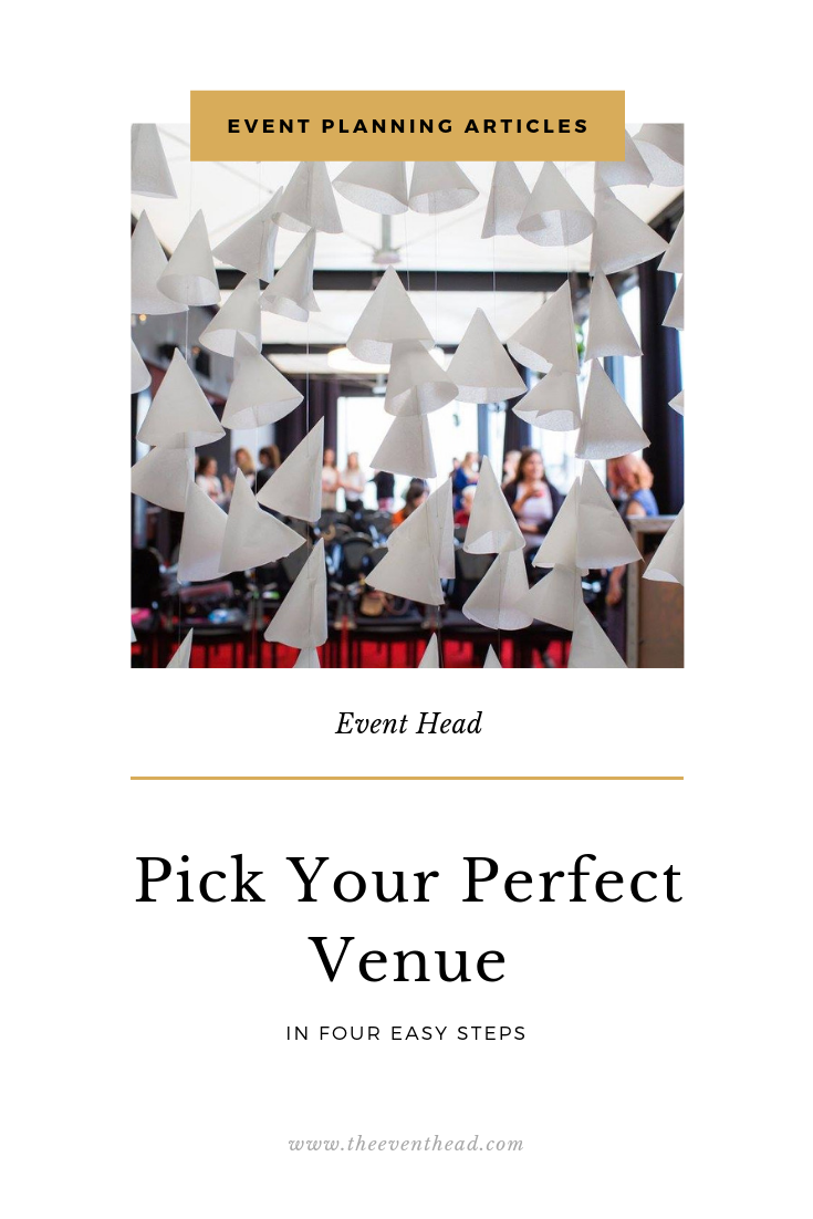 4 Steps to Picking Your Perfect Venue