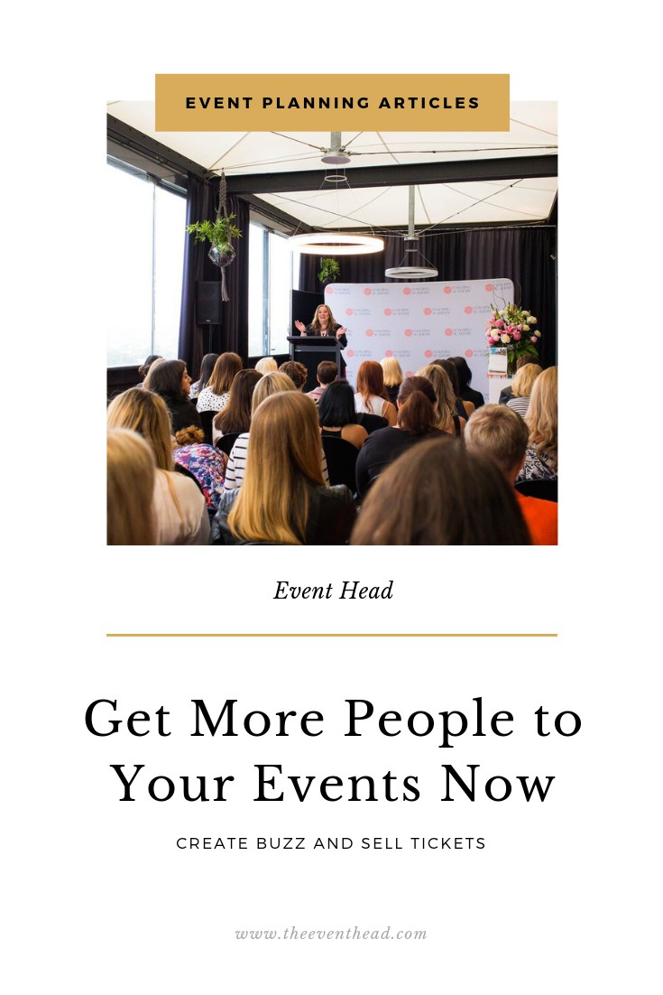 How To Get More People To Your Events Now