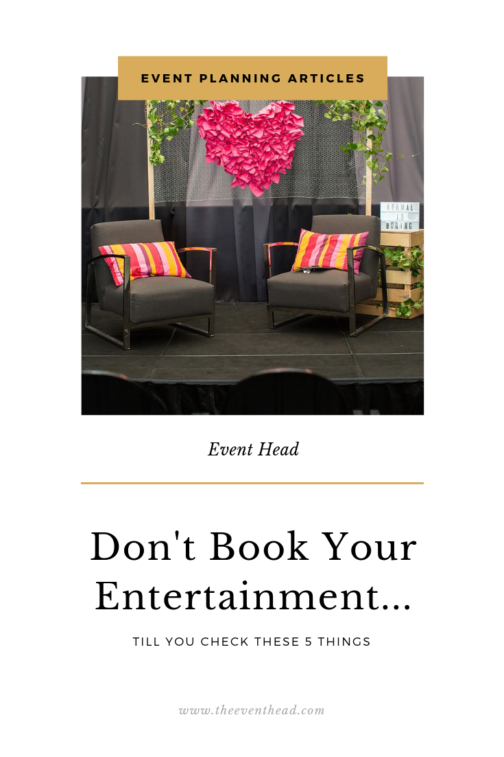 Stop! Don't book your event entertainment till you check these 5 things
