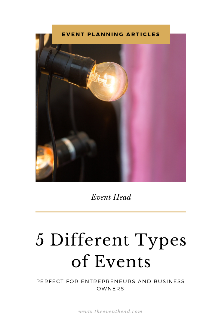 5 Different Types of Events for Entrepreneurs and Business Owners