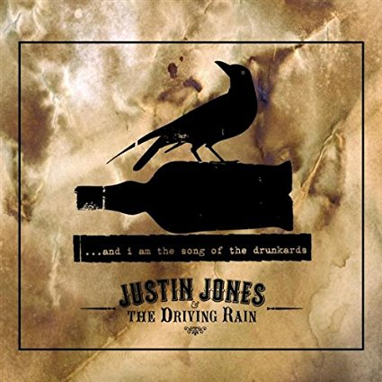 Justin Jones - & I Am the Song of the Drunkards.jpg