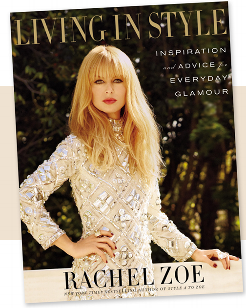 Living in Style by Rachel Zoe