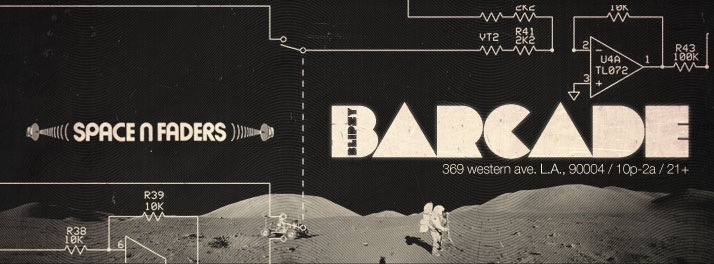 Space N Faders at Barcade - Koreatown, CA March 8, 2013
