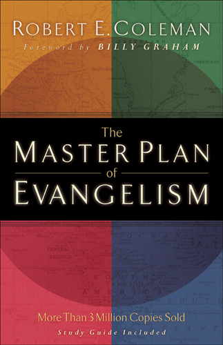 The Master Plan of Evangelism, by Robert E. Coleman