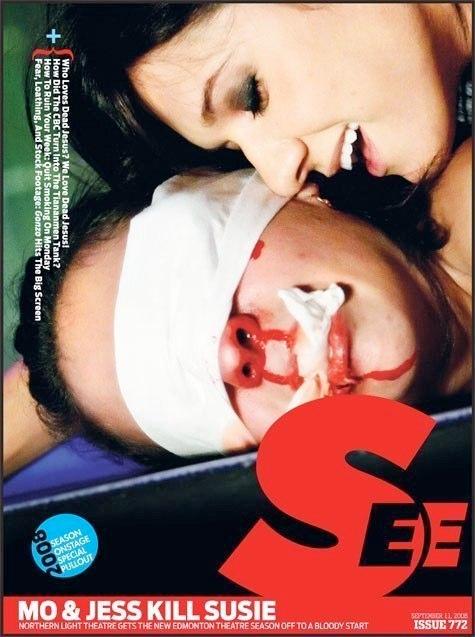 SEE MAGAZINE: MO & JESS KILL SUSIE, THEATRE FEATURE
