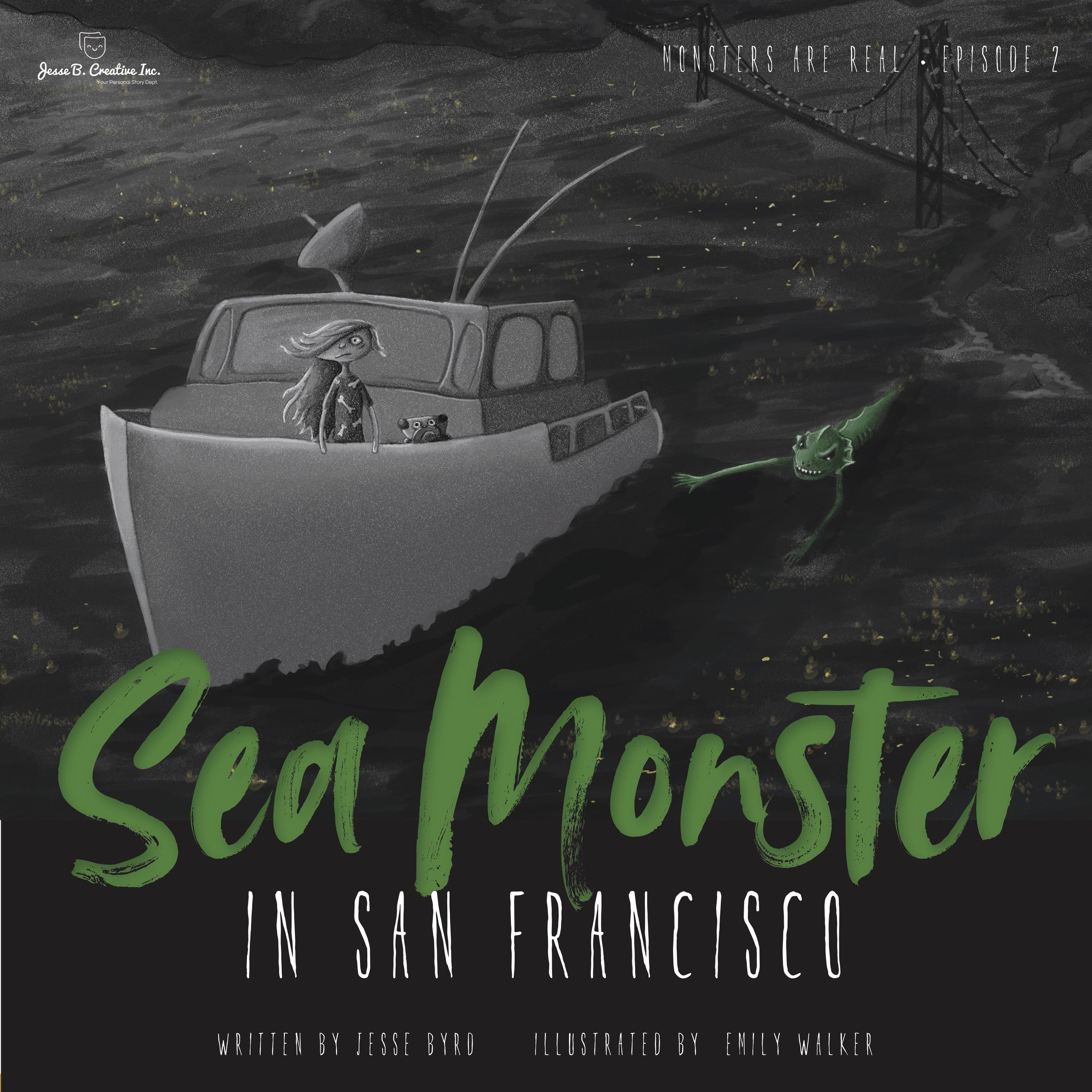 Episode 2 Sea Monster In San Francisco Monsters Are Real