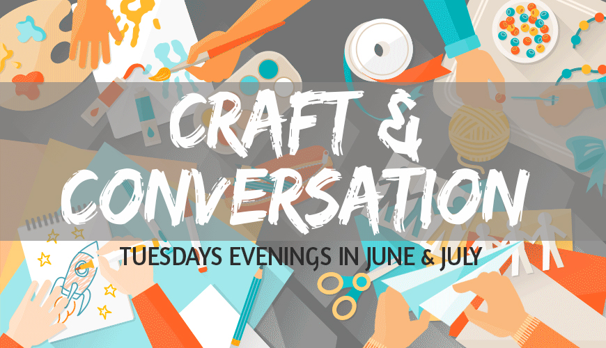 craft and conversation.jpg